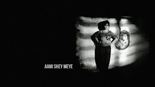 Ami Shey Meye lyrics
